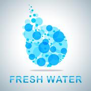Fresh Water Shows Natural Pure Refreshing H2o Stock Illustration