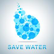 Save Water Meaning Aqua Conservation And Conserve Stock Illustration