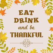 Eat drink and be thankful alphabet and maple leave frame with branch Stock Illustration