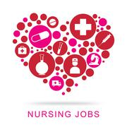 Nursing Jobs Shows Nurse Position And Matron Stock Illustration