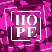 Hope Hearts Shows In Love And Affection Stock Illustration
