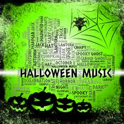 Halloween Music Represents Trick Or Treat And Autumn - stock illustration