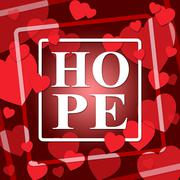 Hope Hearts Shows In Love And Hopes Stock Illustration
