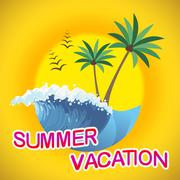 Summer Vacation Shows Warm Season And Summertime Stock Illustration