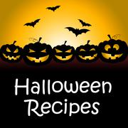 Halloween Recipes Represents Trick Or Treat And Celebration - stock illustration