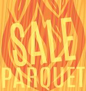 Fire sale of parquet wooden background Stock Illustration