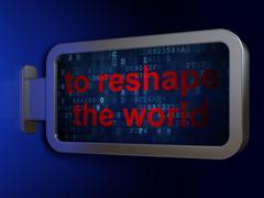 Politics concept: To reshape The world on billboard background Stock Illustration