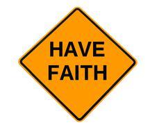 Have faith sign Stock Illustration