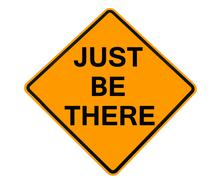 Just Be There sign Stock Illustration