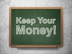 Finance concept: Keep Your Money! on chalkboard background - stock illustration