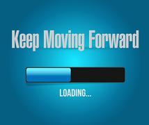 Keep moving forward loading bar sign concept Stock Illustration