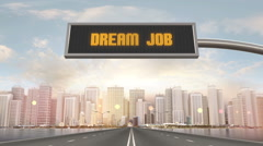 Dream Job Traffic Sign Stock Footage