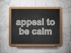 Political concept: Appeal To Be Calm on chalkboard background Stock Illustration