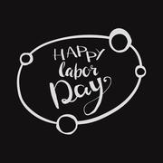 Happy Labour s day inscription. Stock Illustration