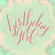 Vector Calligraphy script Quote Birthday Girl. Greeting card sig Stock Illustration