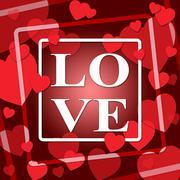 Love Hearts Represents Loving Devotion 3d Illustration Stock Illustration