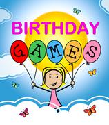 Birthday Games Indicates Party Entertainment And Celebration - stock illustration