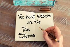 Handwritten text The Best Stories Are The True Stories Stock Photos