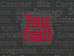 Business concept: You Fail! on wall background Stock Illustration