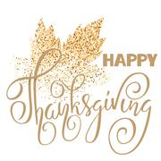 Happy Thanksgiving Day gold hand lettering on white background greeting card Stock Illustration