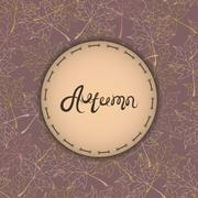 Autumn background with text. Maple leaves. Autumn badges logos and labels Stock Illustration