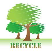 Recycle Trees Shows Earth Friendly And Reuse Stock Illustration