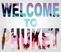 Welcome To Phuket Represents Thailand Holiday And Vacation Stock Illustration