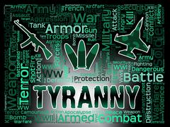 Tyranny Words Indicates Reign Of Terror And Dictatorship Stock Illustration