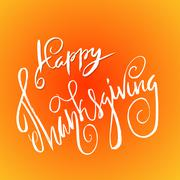 Happy Thanksgiving Day hand-lettering text. Handwritten vector calligraphy on Stock Illustration