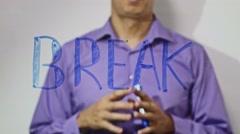 Break inscription businessman writes video 4k Stock Footage