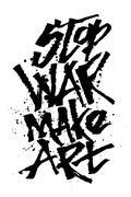 Stop war make art. Cola pen calligraphy font Stock Illustration