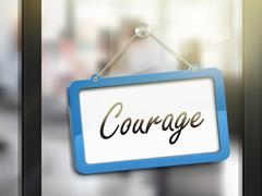 Courage hanging sign Stock Illustration