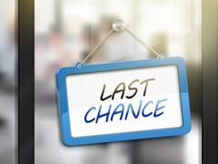 Last chance hanging sign Stock Illustration