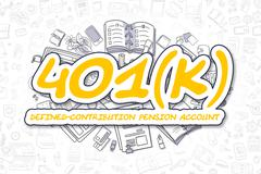 401k - Doodle Yellow Text. Business Concept Stock Illustration