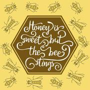 Hiney is sweet but the bee stings Stock Illustration