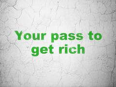 Business concept: Your Pass to Get Rich on wall background Piirros
