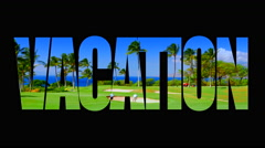 4K Vacation Animated Text, Tropical Golf Course Landscap, Beautiful Grass Sky Stock Footage