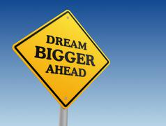 Dream bigger ahead road sign concept  3d illustration Stock Illustration