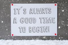 Label On Cement Wall, Snowflakes, Quote Always Time To Begin Stock Photos