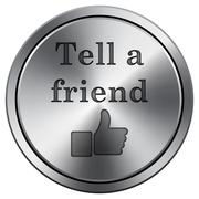 Tell a friend icon. Internet button on white background. Metallic round icon. Stock Illustration