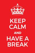 Keep Calm and Have a Break poster Stock Illustration