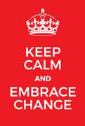 Keep Calm and Embrace Change poster Stock Illustration