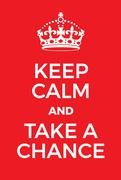 Keep Calm and Take a Chance poster Stock Illustration