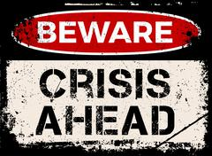 Beware, crisis ahead sign Stock Illustration