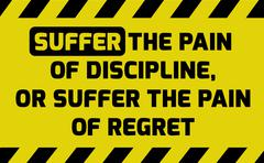 Suffer the pain of discipline sign Stock Illustration