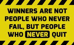 Winners never quit sign Stock Illustration