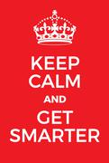 Keep Calm and Get Smarter poster Stock Illustration