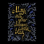 May all your dreams come true hand lettering text Stock Illustration