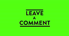 4 Animated Green Screen Text LEAVE A COMMENT Stock Footage