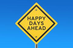 Happy Days Ahead road sign Stock Illustration